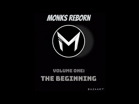 Monks Reborn: The Beginning
