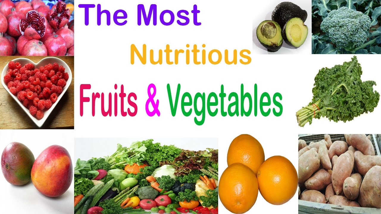 Top Most Nutritious Fruits and Vegetables