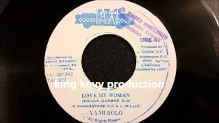 "Yami Bolo - Love My Woman - Taxi 7"" w/ Version"