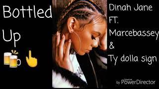 Baixar Bottled up || Dinah Jane FT. Marc E. Bassy &Ty dolla sign