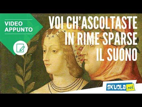 Petrarca: Voi ch'ascoltaste in rime sparse il suono