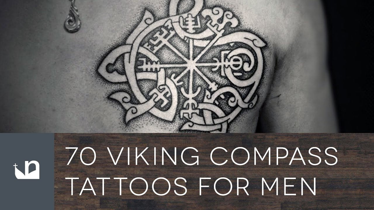 70 Viking Compass Tattoos For Men - YouTube
