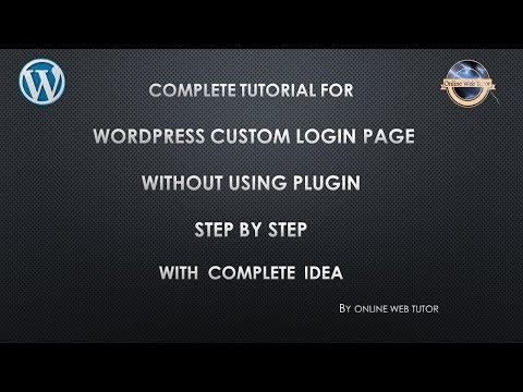 Step By Step To Create WordPress Custom Login Page Without Using A Plugin – Right Way In Easy Steps