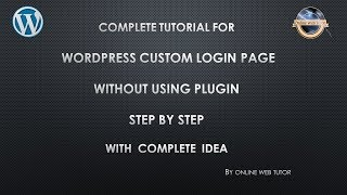 Step by step to create WordPress Custom Login Page Without Using a Plugin – Right Way in easy steps Mp3