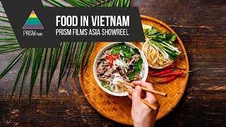 VARIETY OF TASTE. ASIAN VIETNAMESE FOOD SHOWREEL VIETNAM