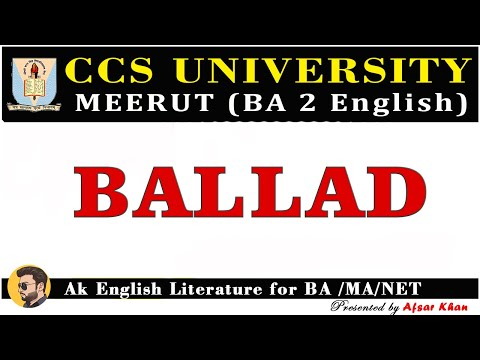What is Ballad ? | explain in Hindi and English