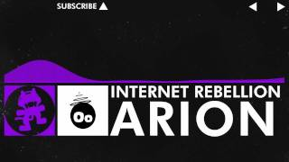 [Dubstep] - Arion - Internet Rebellion [Monstercat Release]
