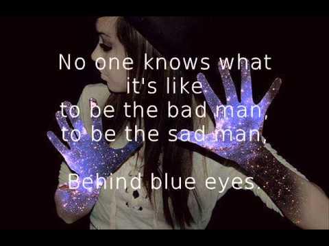 Limp Bizkit - Behind Blue Eyes Lyrics.wmv