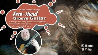 Two-Hand Groove Guitar - Introduction - Ben Lacy