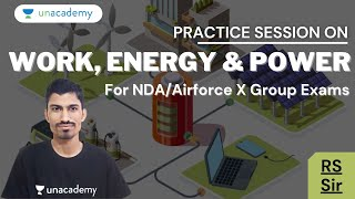 Practice Session on Work, Energy \u0026 Power for NDA/Airforce X\u0026Y Group Exam   Phyics by RS Jayani
