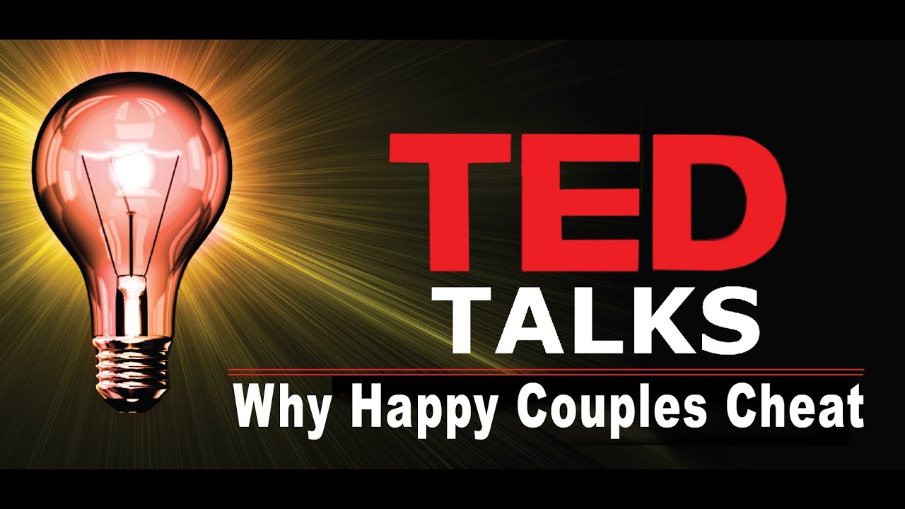 Rethinking infidelity ... a talk for anyone who has ever ...