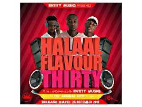 Halaal Flavour #030 Mixed & Compiled by Entity MusiQ