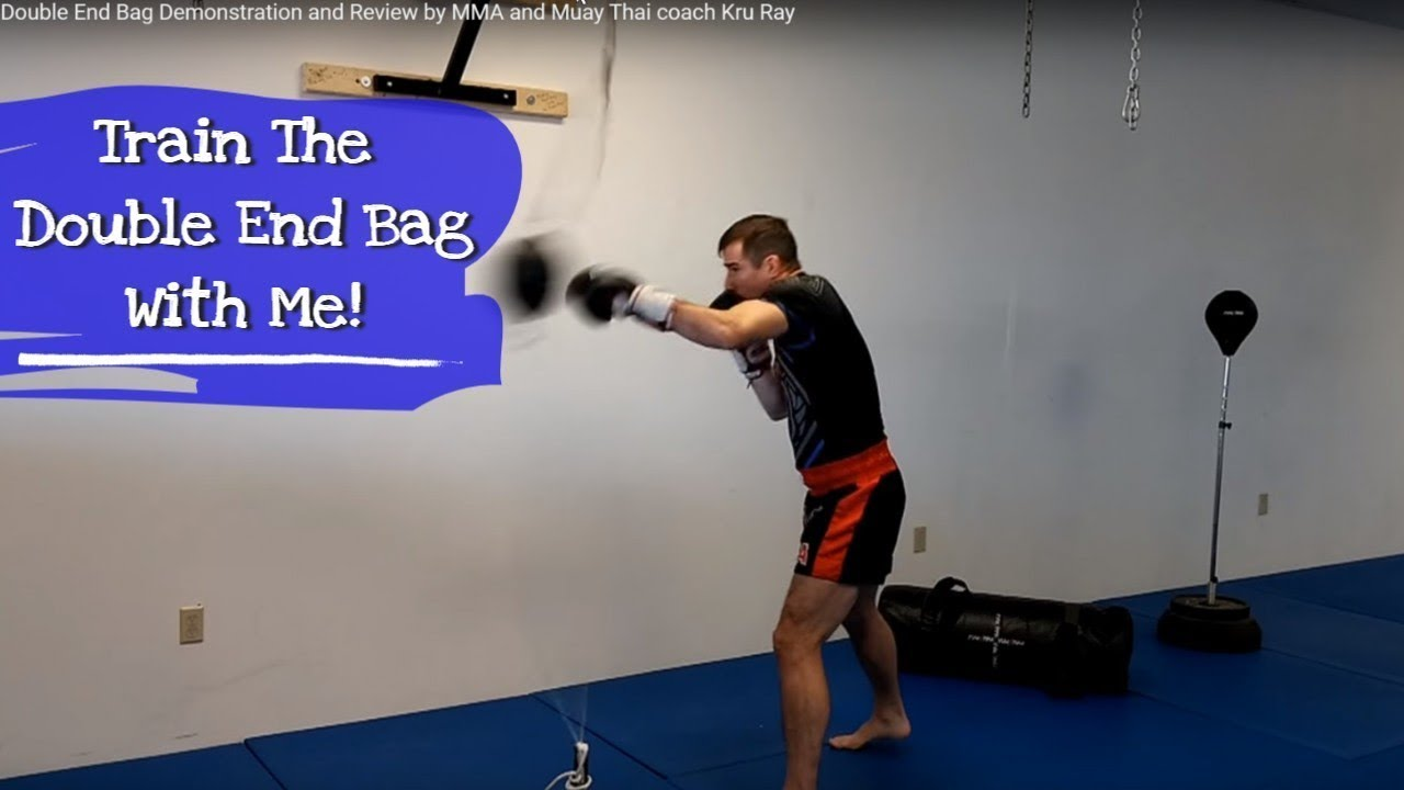 Double End Bag Demonstration And Review By Mma Muay Thai Coach Kru Ray