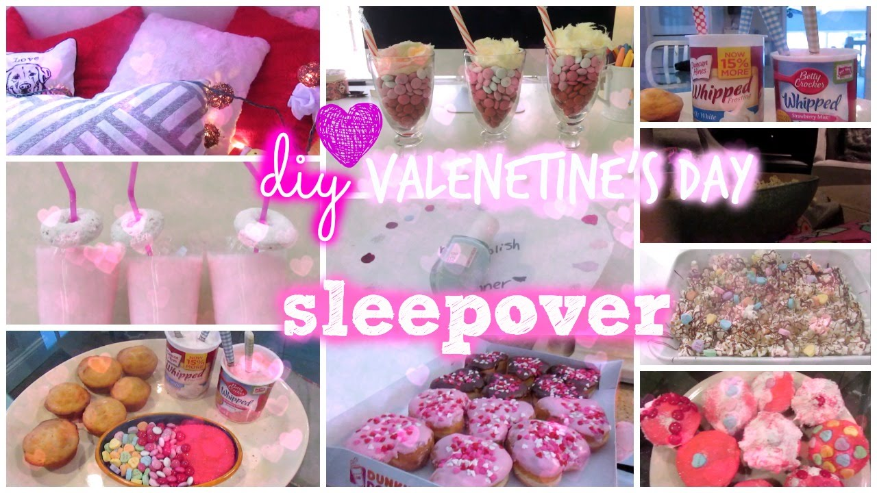 DIY Valentineu0027s Day Sleepover! ♡ Food, Decor, Things To Do, And More!    YouTube