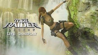 Lara Croft Tomb Raider (VII): Legend [LIVE GAMEPLAY]