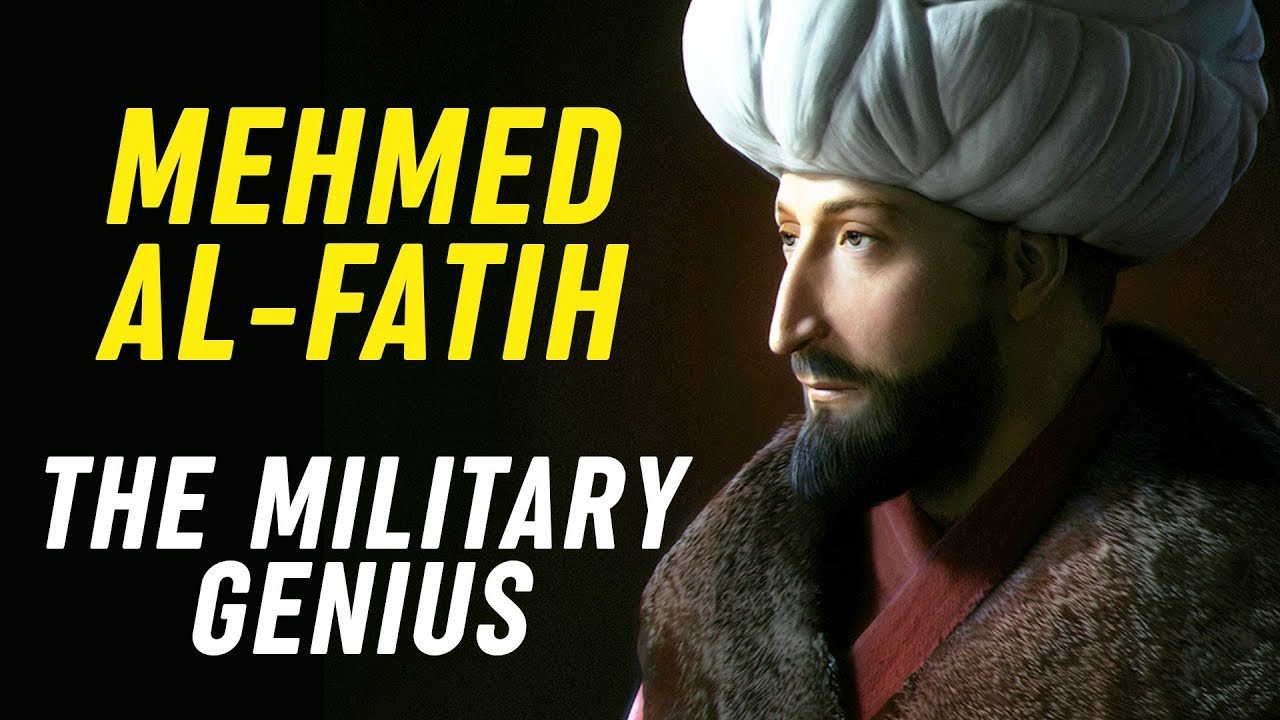 The Military Genius of Muhammad Al-Fatih - YouTube