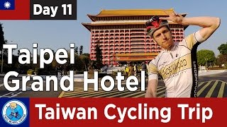 Taiwan Cycling Trip #11: Taipei Grand Hotel + Bento + Portable Toilets