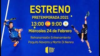 #PretemporadaWPT: Paquito Navarro y Martín Di Nenno - World Padel Tour