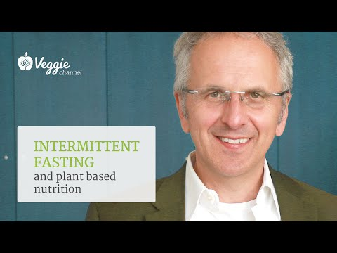 Intermittent fasting and plant based nutrition - Andreas Michalsen