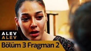 Alev Alev 3. Bölüm 2. Fragman