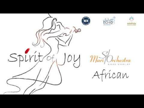 Mari Orchestra - Spirit Of Joy - Raad Khalaf - African