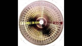 Ensemble Du Verre - Choose
