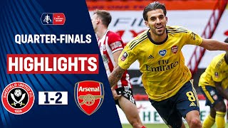 Late Ceballos Strike Seals Semi-Final Spot | Sheffield United 1-2 Arsenal | Emirates FA Cup 19/20