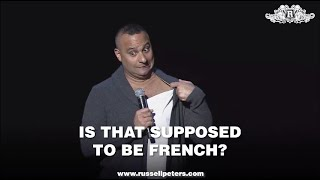 Is That Supposed To Be French? | Russell Peters