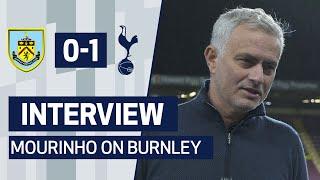 INTERVIEW | JOSE MOURINHO ON 1-0 WIN AGAINST BURNLEY | Burnley 0-1 Spurs