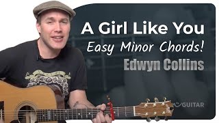 A Girl Like You - Edwyn Collins (Easy Beginners Song Guitar Lesson BS-201)