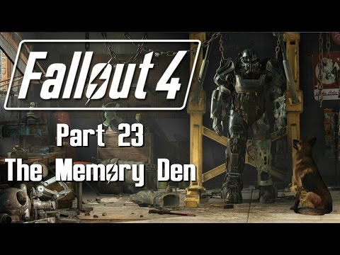 Fallout 4 - Part 23 - The Memory Den