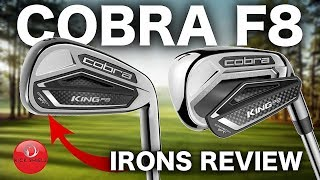 NEW COBRA F8 IRONS REVIEW