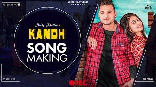 Making of Kandh | Bobby Bhullar | White Hill Music