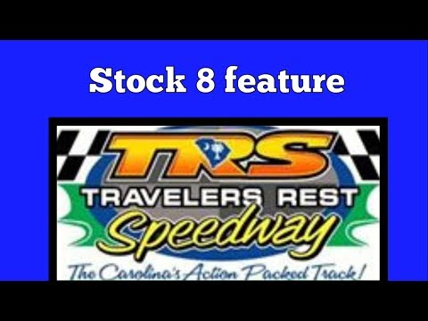 6/9/17 Stock 8 Feature at Travelers Rest Speedway