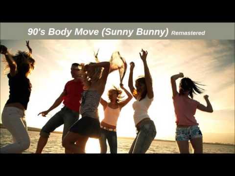 Dj Manoy John - 90's Body Move (Sunny Bunny) Remastered