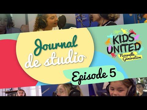 Kids United Nouvelle Génération - Journal De Studio #5