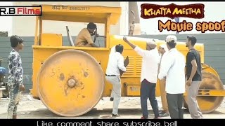 KHATTA METHA MOVIE SPOOF COMEDY BY AKSHAY KUMAR & JHONY LEBAR