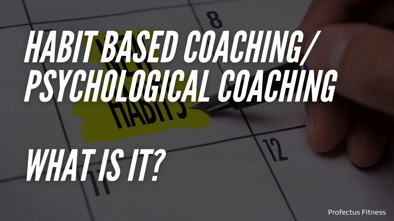 Habit Based Coaching