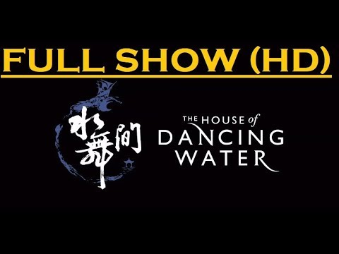The House of Dancing Water - FULL SHOW (HD)!  @ Macau, China