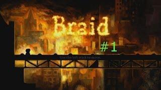 My First Upload! - Braid (Part 1) Thumbnail