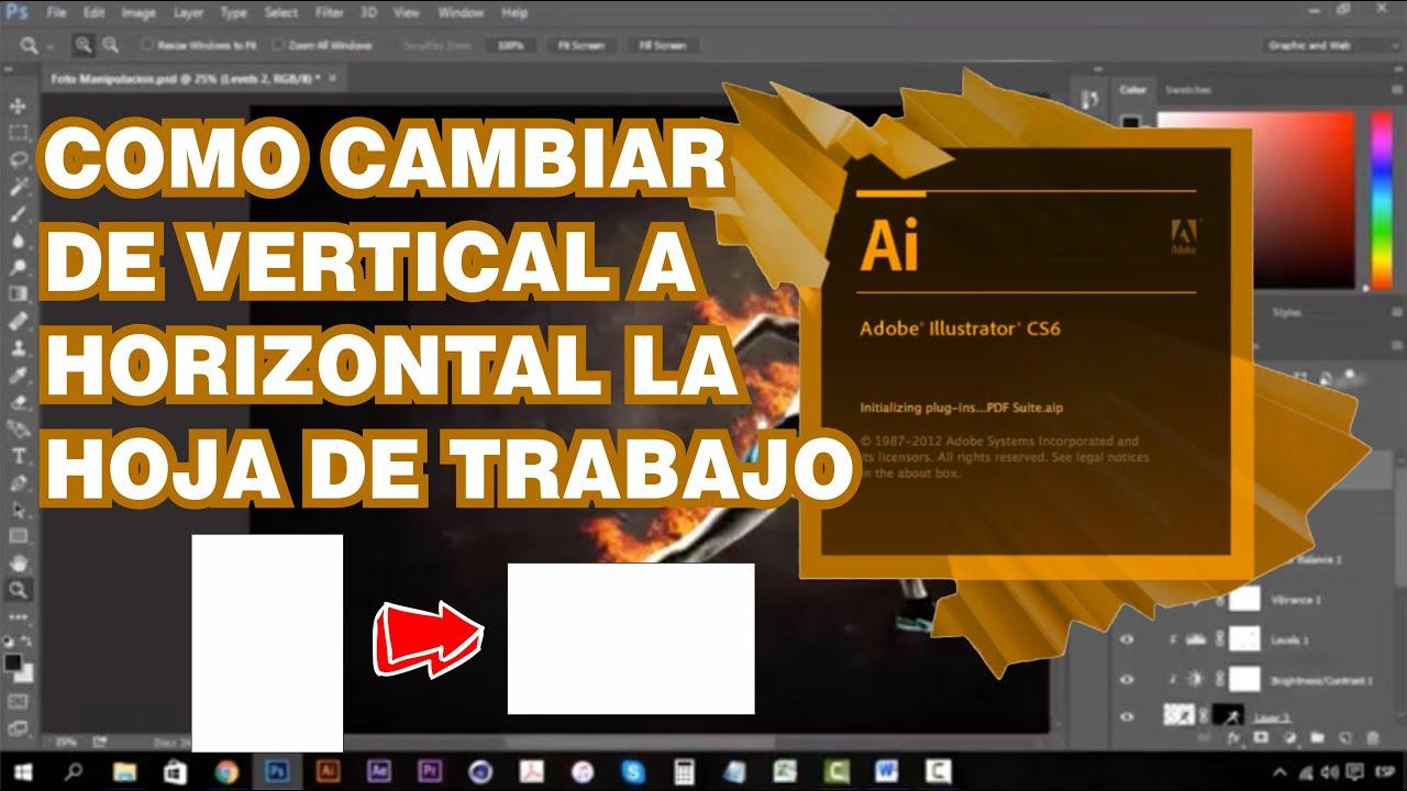 Como Cambiar Orientacion De Hoja De Trabajo En Illustrator S6 Youtube