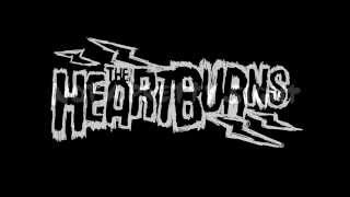 The Heartburns - Not A Pretty Sight (new song 2014)
