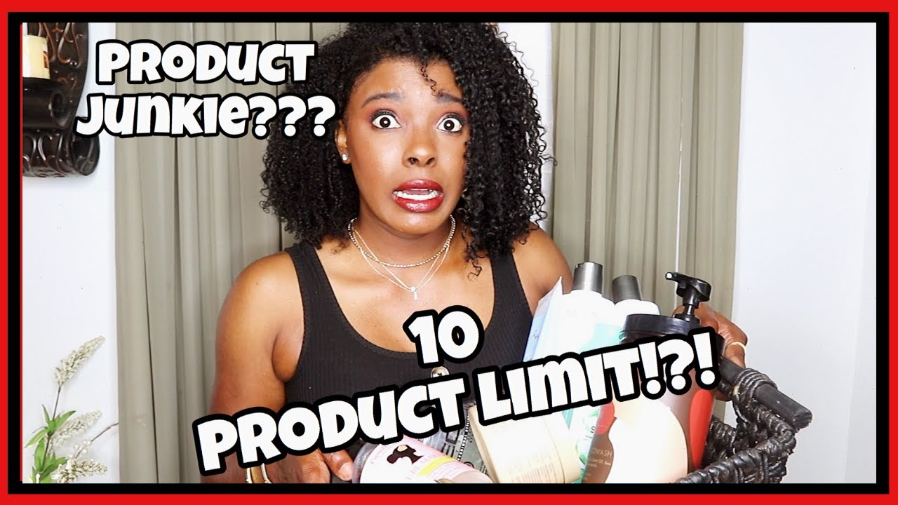 NATURAL Hair PRODUCT STASH: 10 Product LIMIT!!!