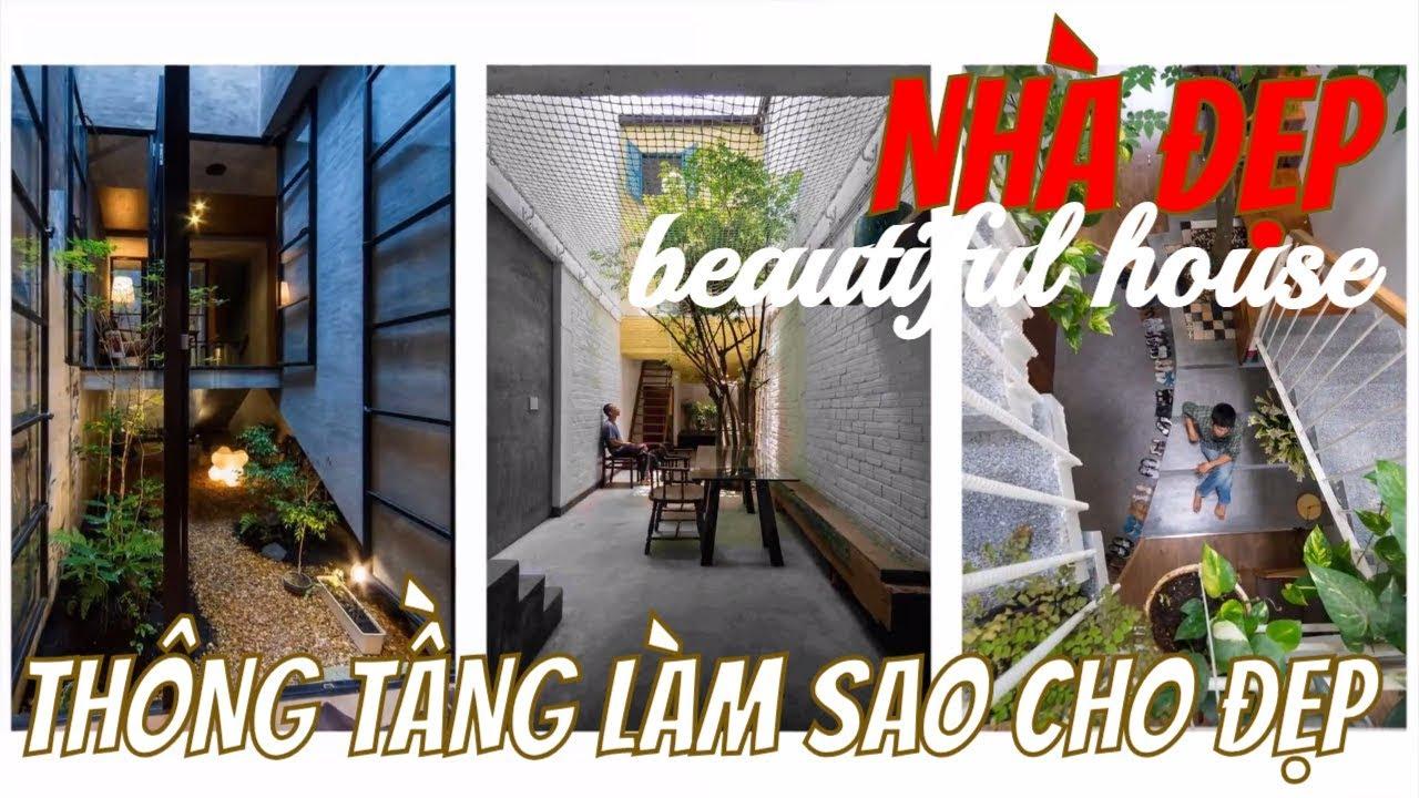 TRANG TRÍ THÔNG TẦNG ĐẸP CHO NHÀ PHỐ VÀ BIỆT THỰ-NHÀ ĐẸP/BEAUTIFUL HOUSE/KIẾN THỨC XÂY DỰNG NHÀ Ở