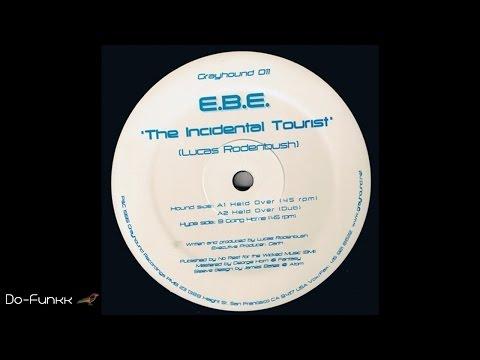 E.B.E. - Held Over