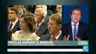 Nicolas Sarkozy à Moscou : que cherche l'ancien président français ?