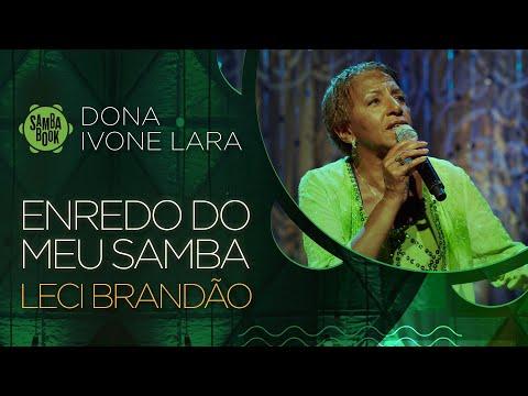 Enredo Do Meu Samba - Leci Brandão (Sambabook Dona Ivone Lara)