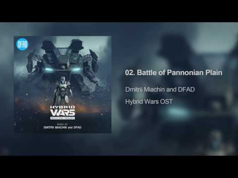 Hybrid Wars - Battle of Pannonian Plain | Original Soundtrack by Dmitrii Miachin and DFAD