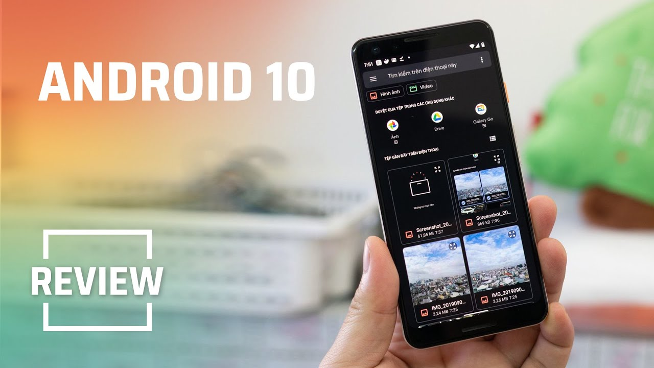 Đánh giá Android 10