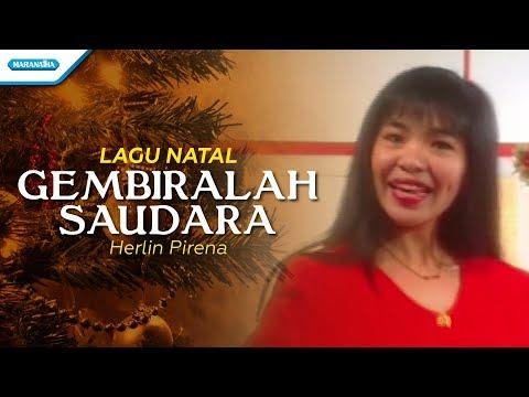 Gembiralah Saudara - Lagu Natal - Herlin Pirena (Video)